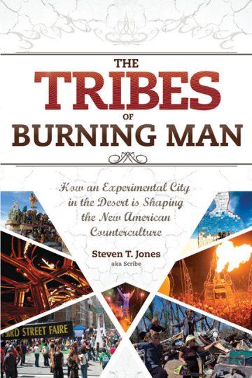 The Tribes Burning Man Steven T.Jones
