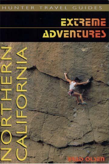 Extreme Adventures Northern California Brad Olsen