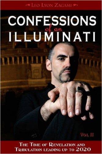 Confessions of an Illuminati Leo Lyon Zagami