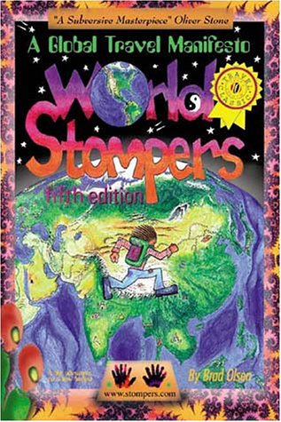 World Stompers A Global Travel Manifesto