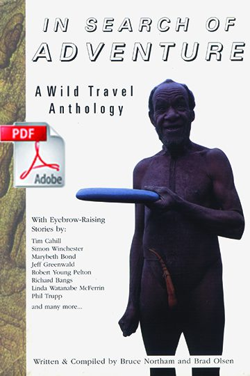 In Search of Adventure A Wild Travel Anthology PDF